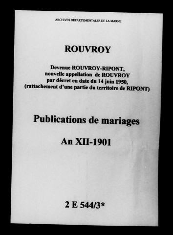 Rouvroy. Publications de mariage an XII-1901