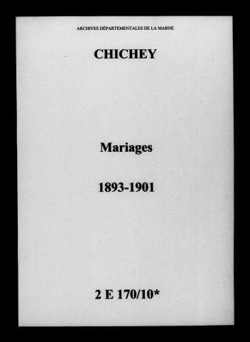 Chichey. Mariages 1893-1901