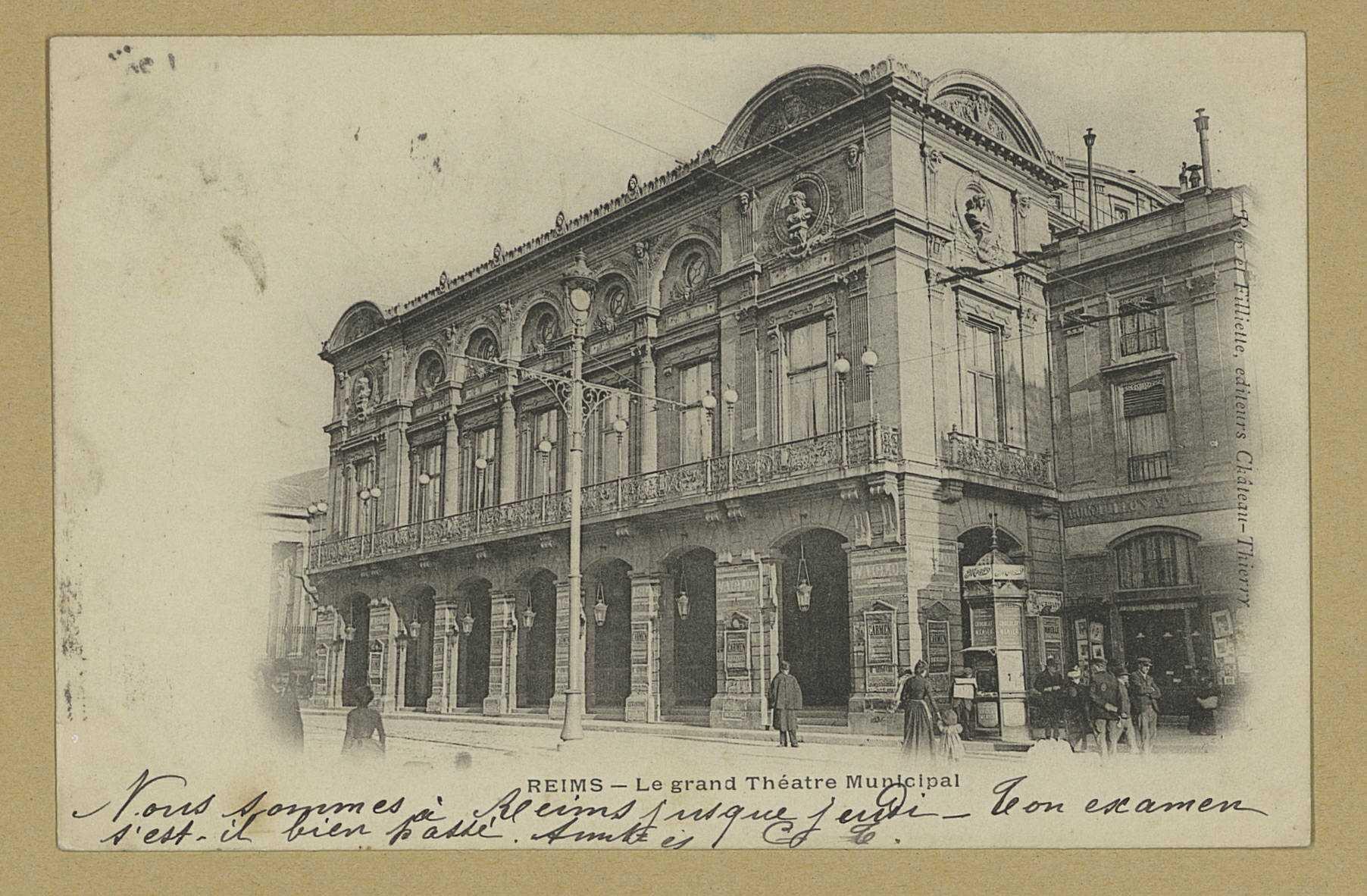 REIMS. Le grand Théâtre Municipal. Château-Thierry A. Rep. et Filliette. [1903]