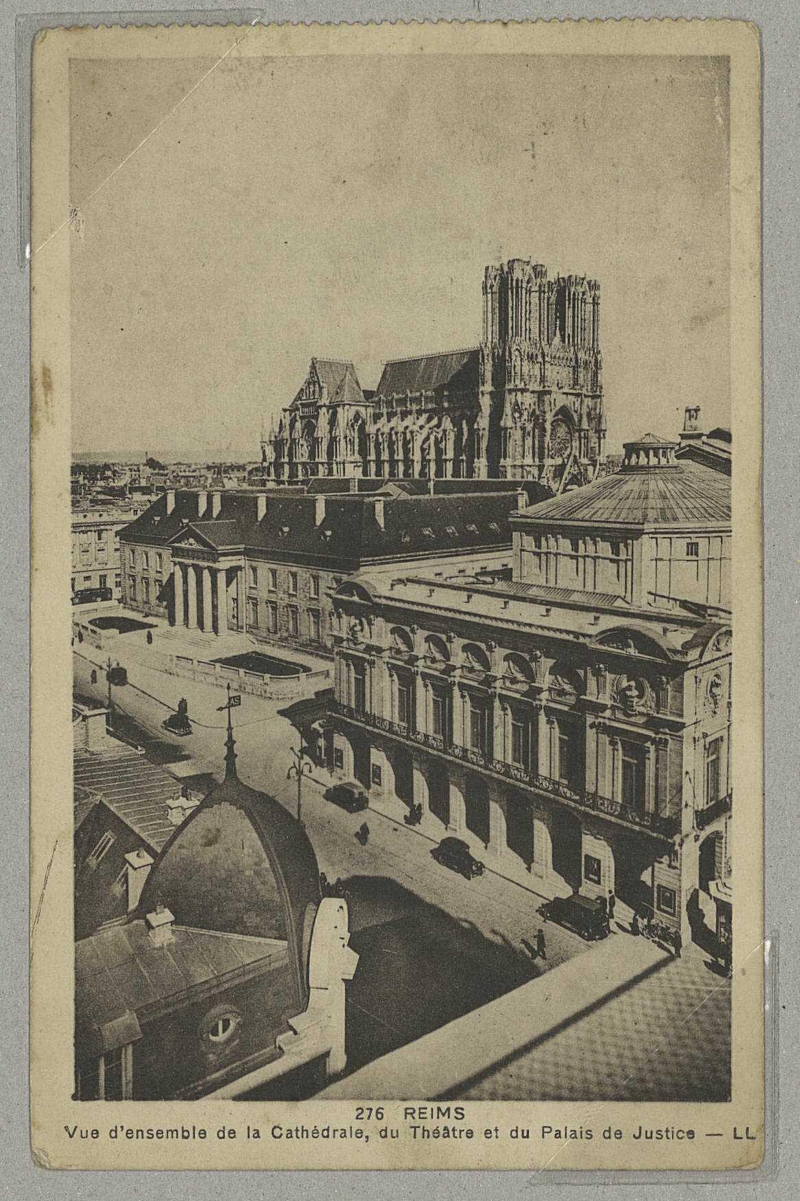 REIMS. 276. Vue d'ensemble de la Cathédrale, du Théâtre et du Palais de Justice. L.L.