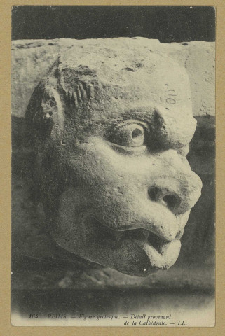 REIMS. 164. Figure grotesque. Détail provenant de la Cathédrale / L.L.