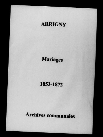 Arrigny. Mariages 1853-1872