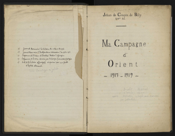 "Registre manuscrit ""Ma Campagne d'Orient 1917-1918"" par le lieutenant Jehan de Crespin de Billy incluant des photographies (1re partie du fonds Jehan de Billy)"