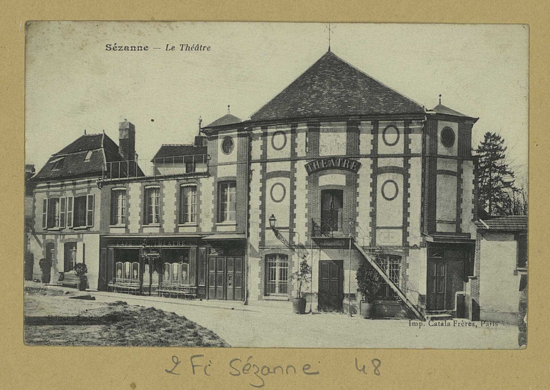 SÉZANNE. Le Théâtre. (75 - Paris Imp. Catala frères). [vers 1915]