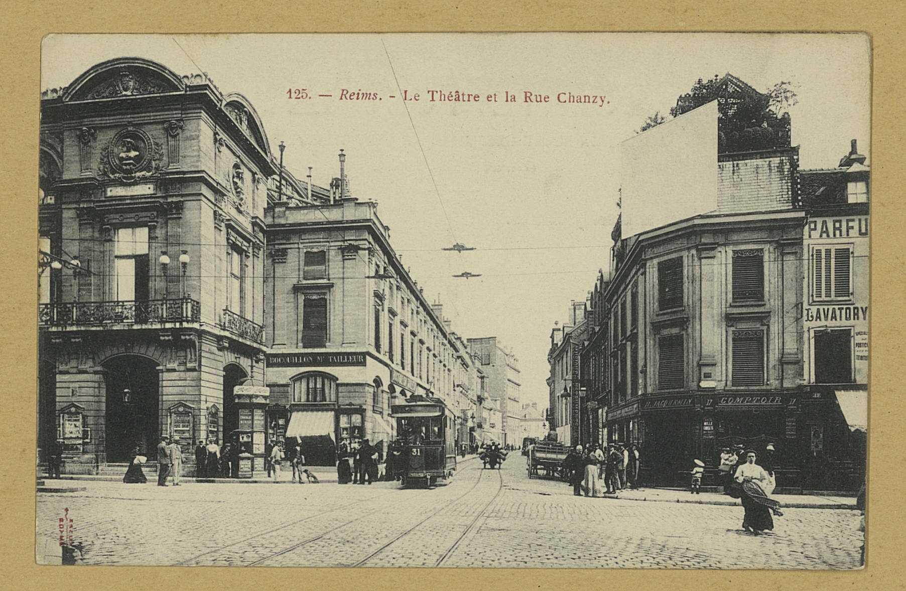 REIMS. 125. Le Théâtre et la rue Chanzy / Royer. Nancy [s.n.]. Sans date