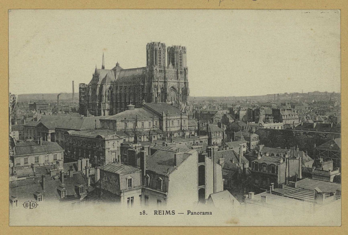 REIMS. 28. Panorama. ParisE. Le Deley, imp.-éd.Sans date