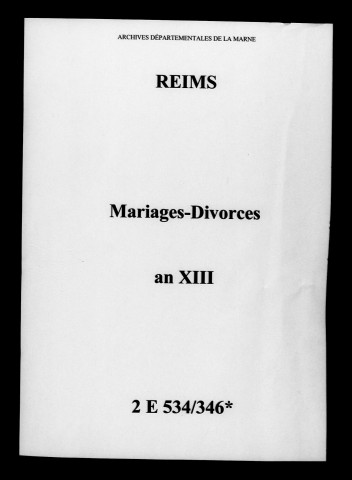 Reims. Mariages, divorces an XIII