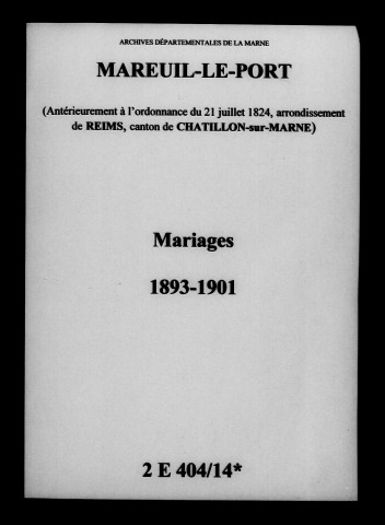 Mareuil-le-Port. Mariages 1893-1901